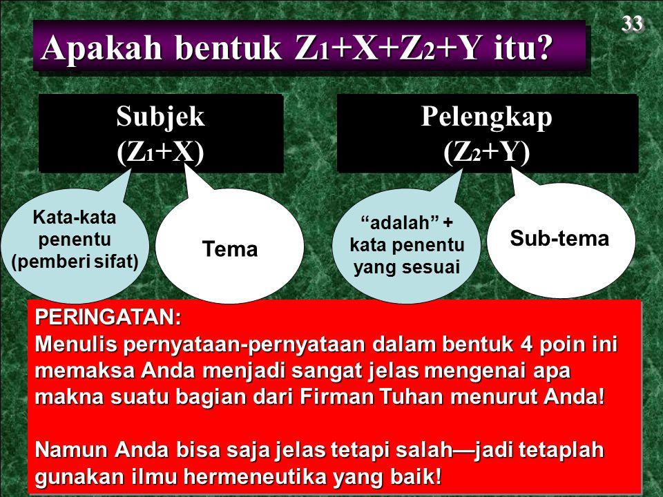 Apakah bentuk Z1+X+Z2+Y itu