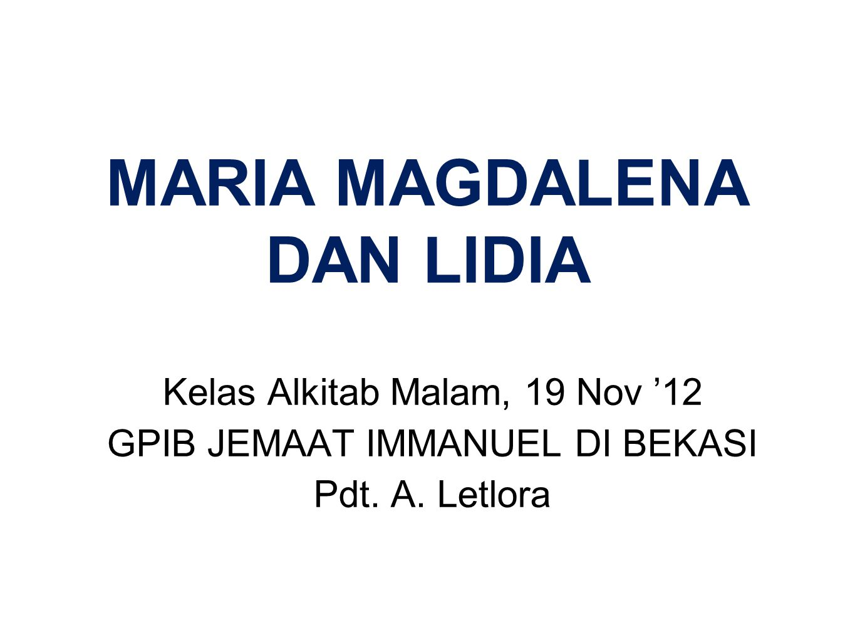 MARIA MAGDALENA DAN LIDIA