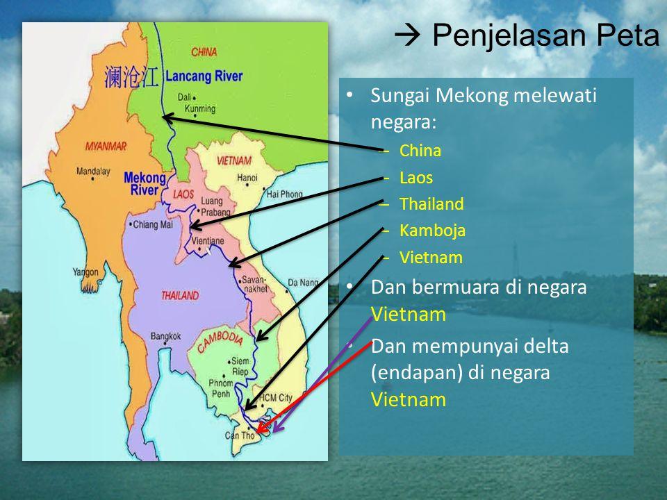  Penjelasan Peta Sungai Mekong melewati negara: