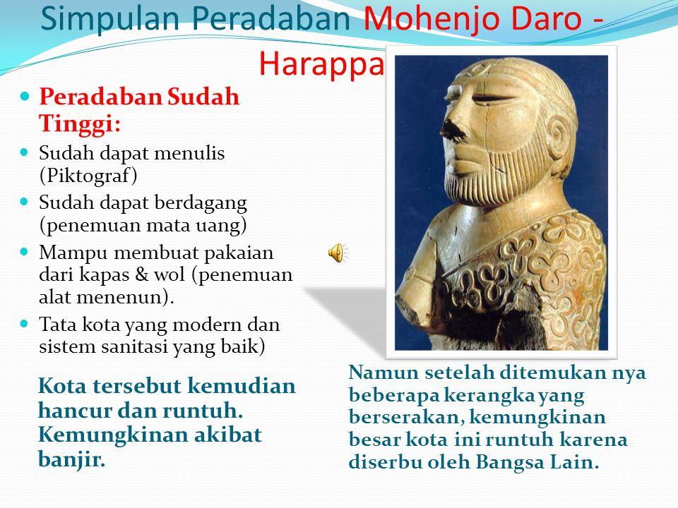 Simpulan Peradaban Mohenjo Daro - Harappa