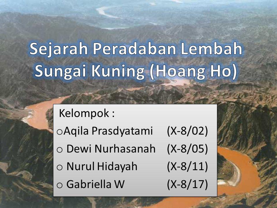 Sejarah Peradaban Lembah Sungai Kuning (Hoang Ho)