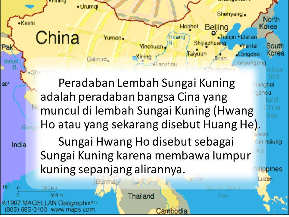 Peradaban Lembah Sungai Kuning adalah peradaban bangsa Cina yang muncul di lembah Sungai Kuning (Hwang Ho atau yang sekarang disebut Huang He).