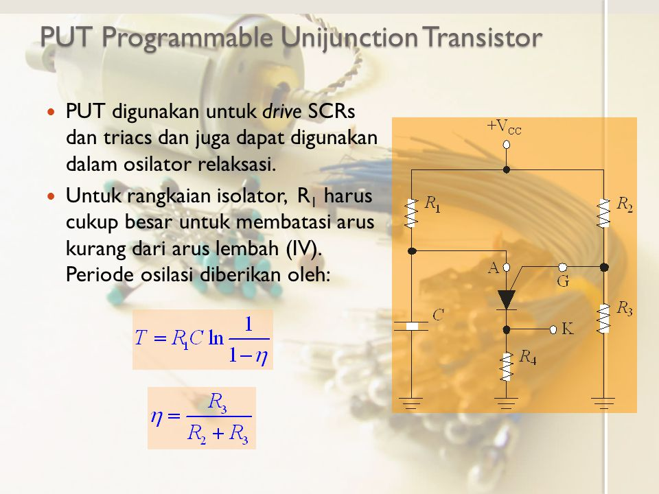PUT Programmable Unijunction Transistor