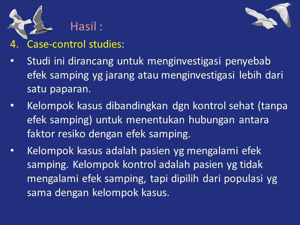 Hasil : Case-control studies: