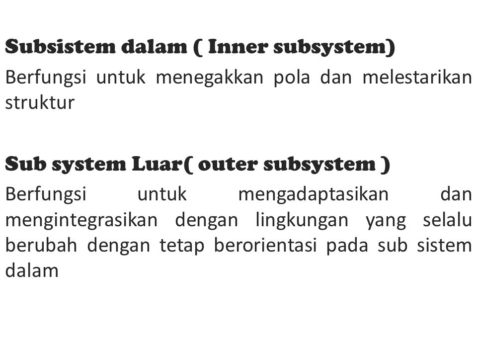 Subsistem dalam ( Inner subsystem)