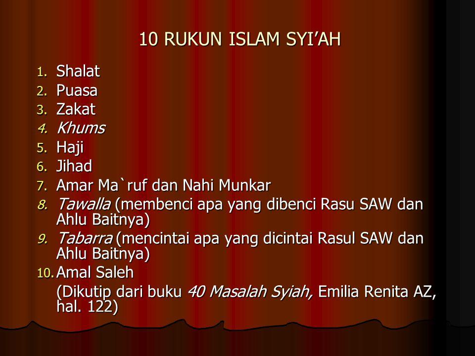 10 RUKUN ISLAM SYI'AH Shalat Puasa Zakat Khums Haji Jihad