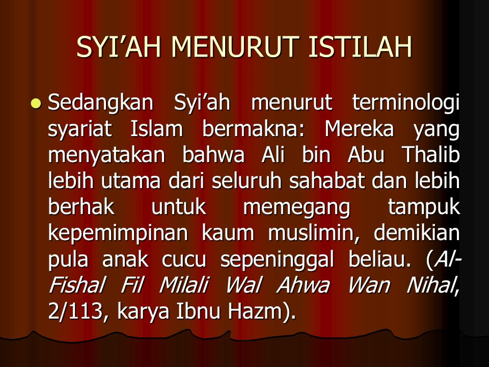 SYI'AH MENURUT ISTILAH