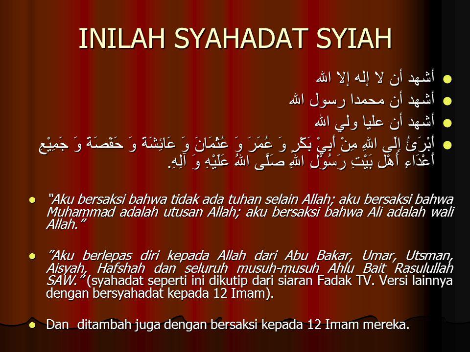 INILAH SYAHADAT SYIAH أشهد أن لا إله إلا الله أشهد أن محمدا رسول الله