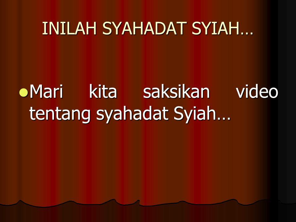 INILAH SYAHADAT SYIAH…