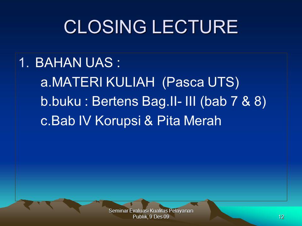 Seminar Evaluasi Kualitas Pelayanan Publik, 9 Des 09