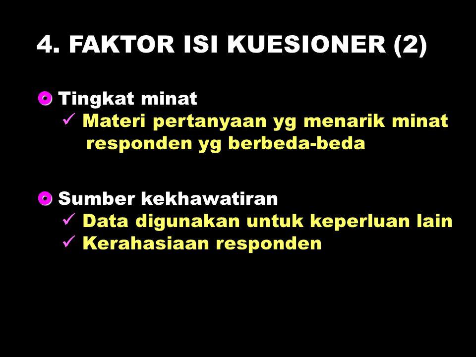 4. FAKTOR ISI KUESIONER (2)