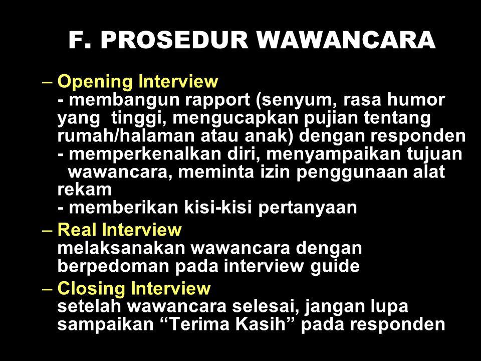 F. PROSEDUR WAWANCARA