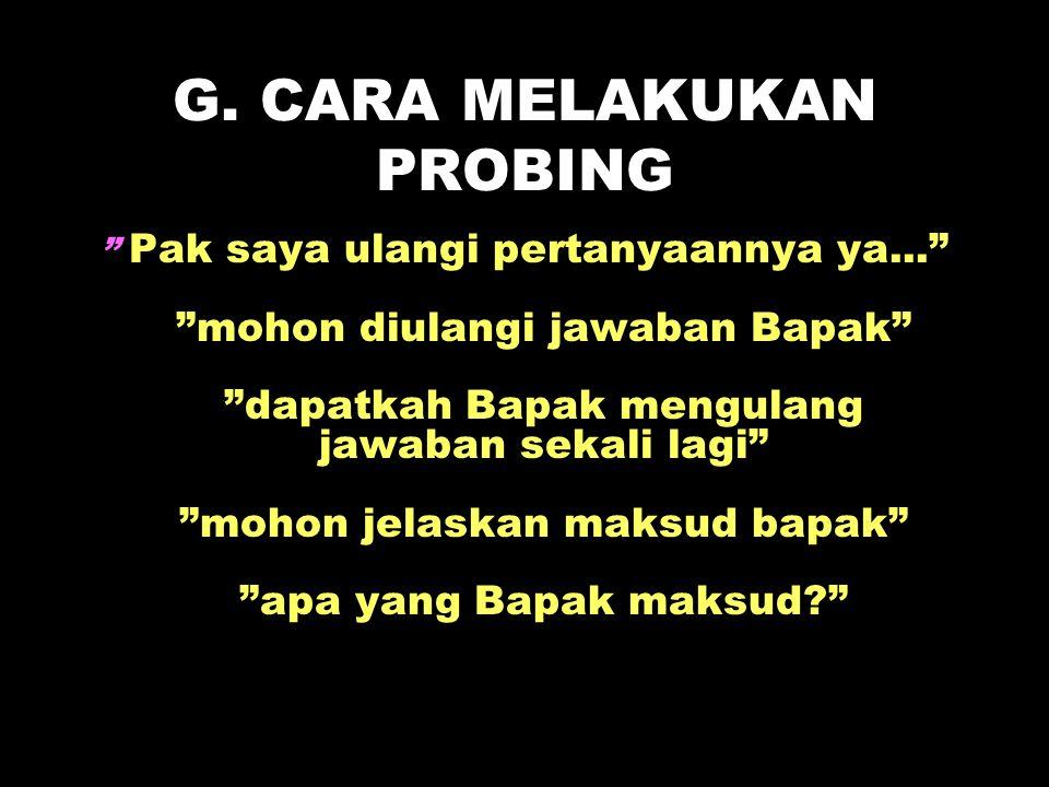 G. CARA MELAKUKAN PROBING