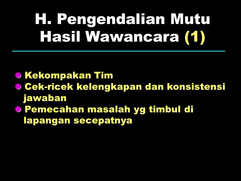 H. Pengendalian Mutu Hasil Wawancara (1)