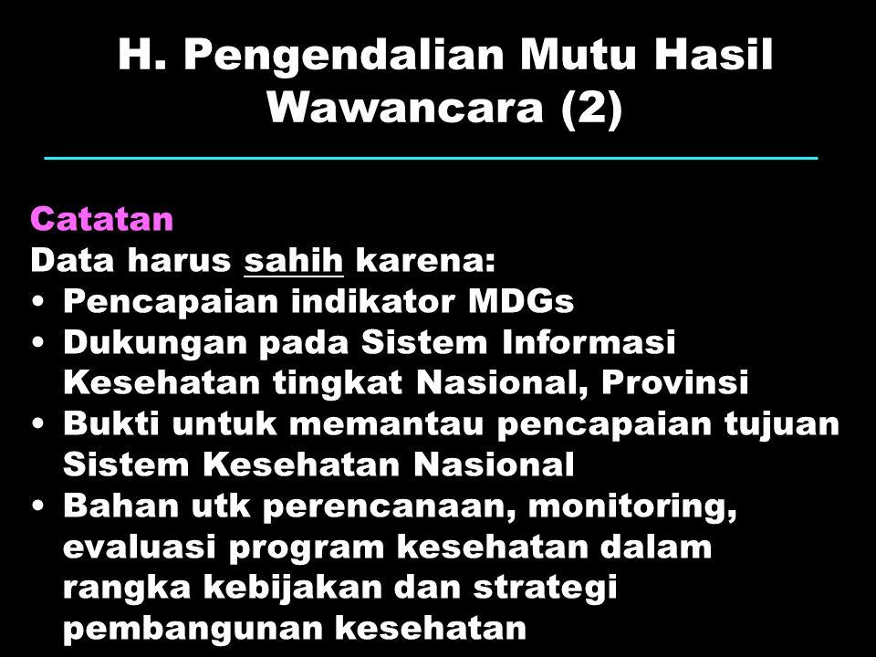 H. Pengendalian Mutu Hasil Wawancara (2)