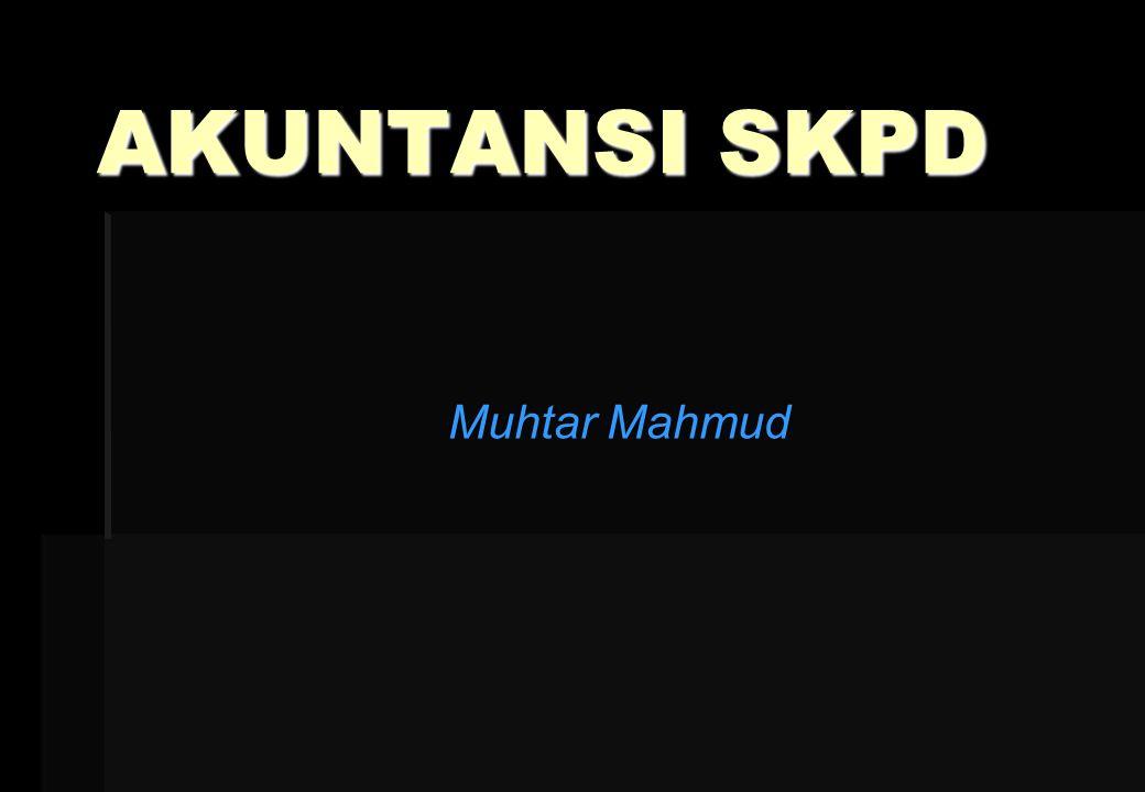 AKUNTANSI SKPD Muhtar Mahmud