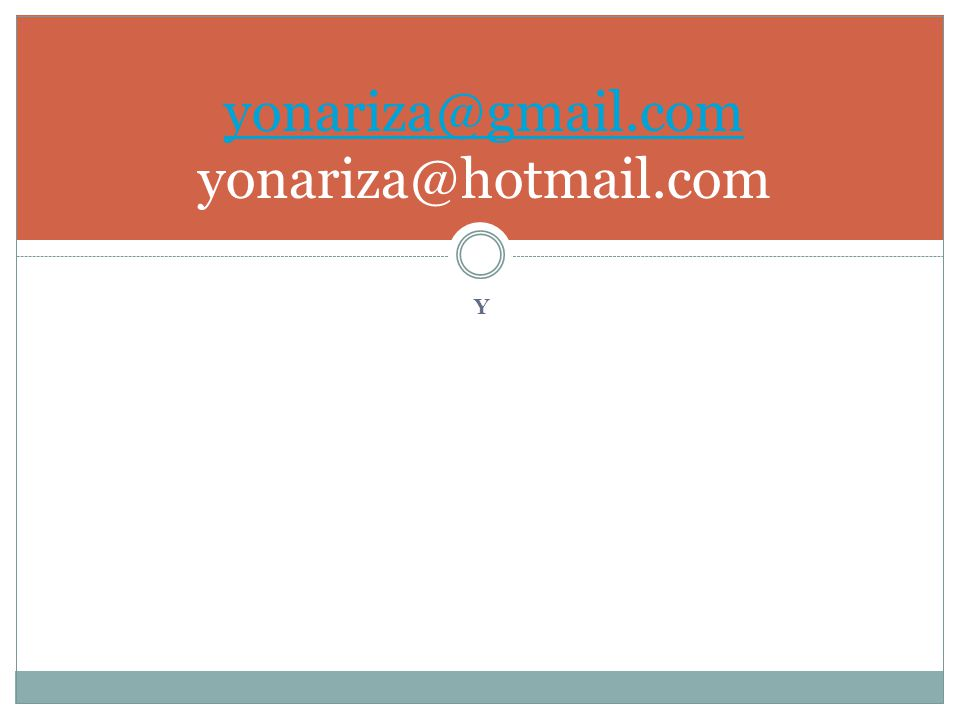 yonariza@gmail.com yonariza@hotmail.com