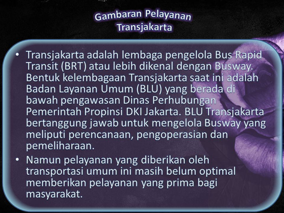 Gambaran Pelayanan Transjakarta