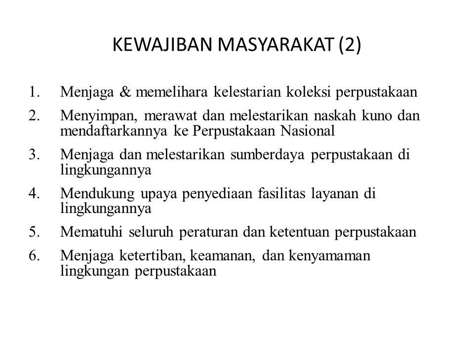 KEWAJIBAN MASYARAKAT (2)