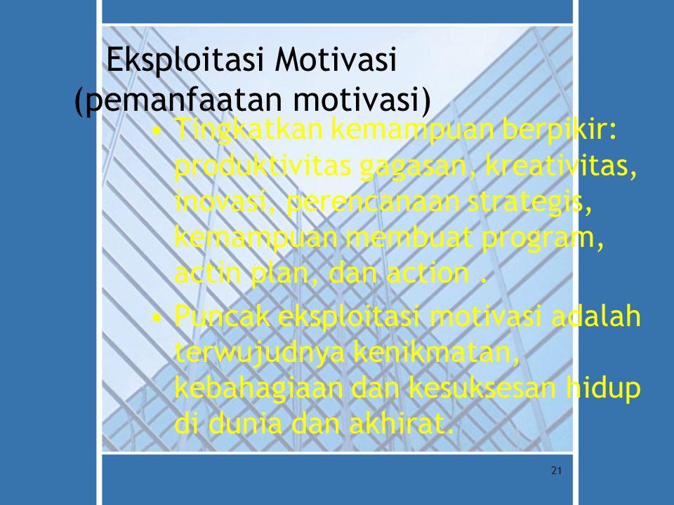 Eksploitasi Motivasi (pemanfaatan motivasi)