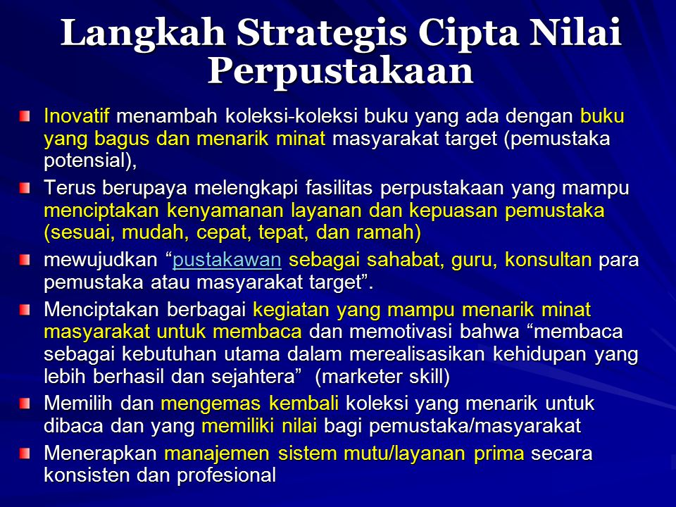 Langkah Strategis Cipta Nilai Perpustakaan