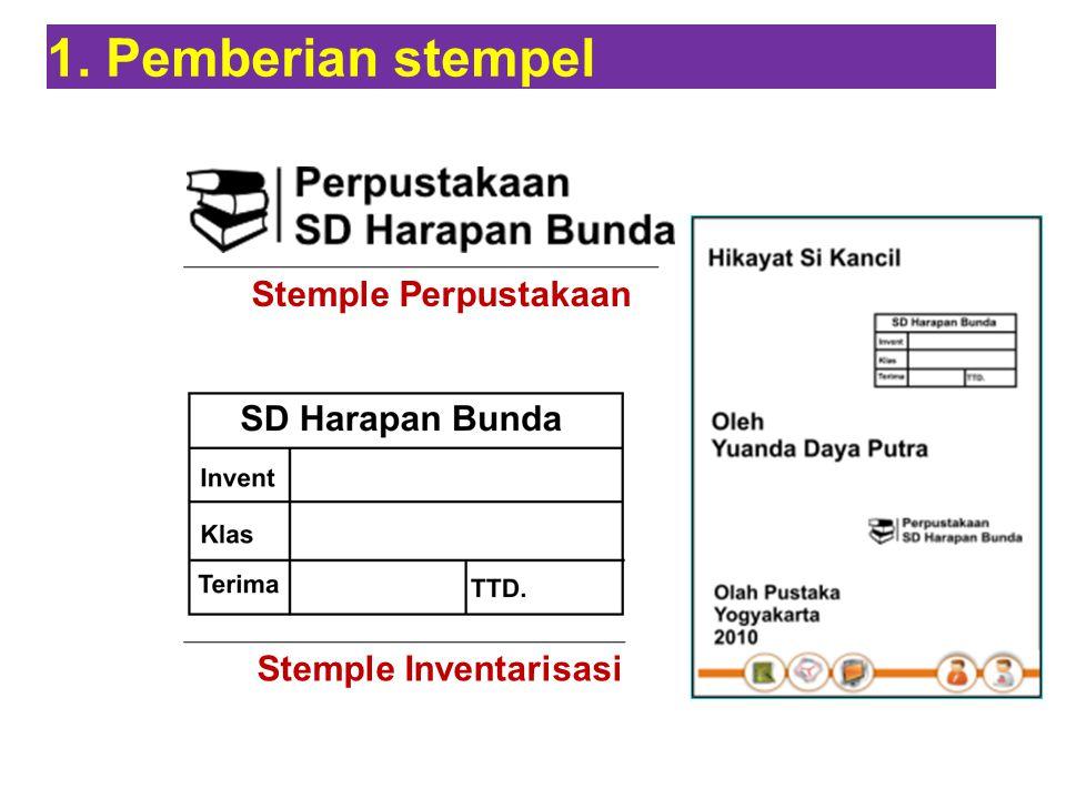 1. Pemberian stempel Stemple Perpustakaan Stemple Inventarisasi
