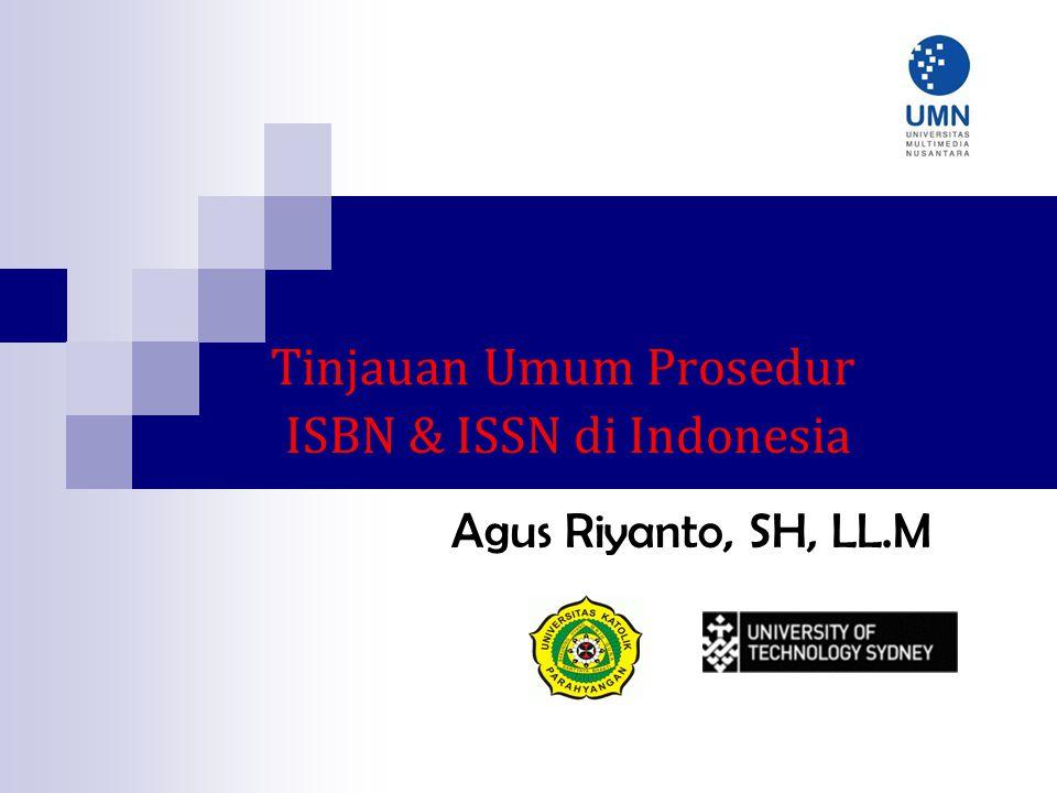 Tinjauan Umum Prosedur ISBN & ISSN di Indonesia
