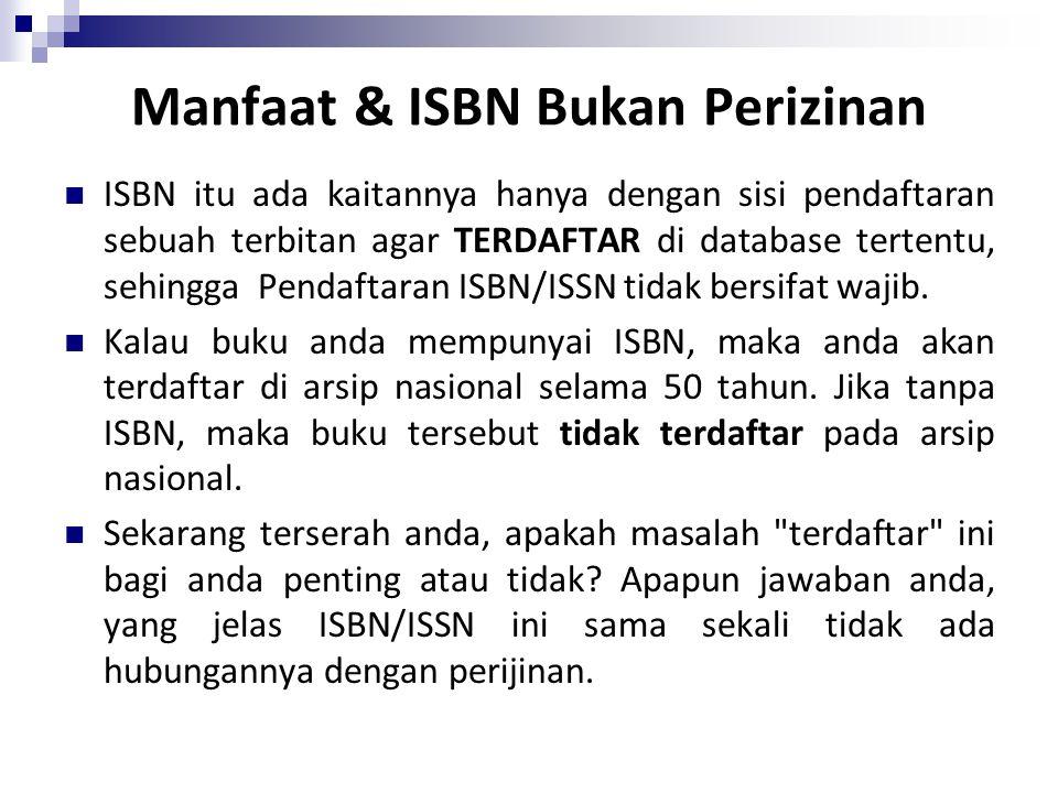 Manfaat & ISBN Bukan Perizinan