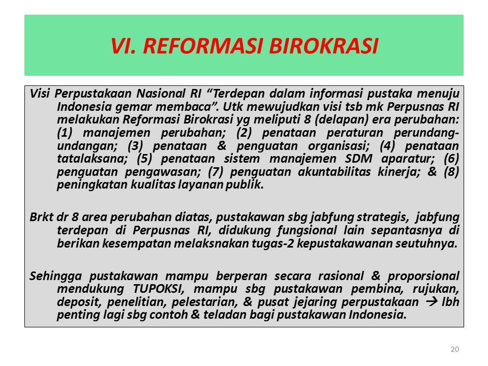 VI. REFORMASI BIROKRASI