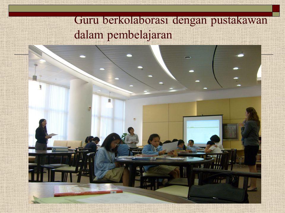Guru berkolaborasi dengan pustakawan dalam pembelajaran