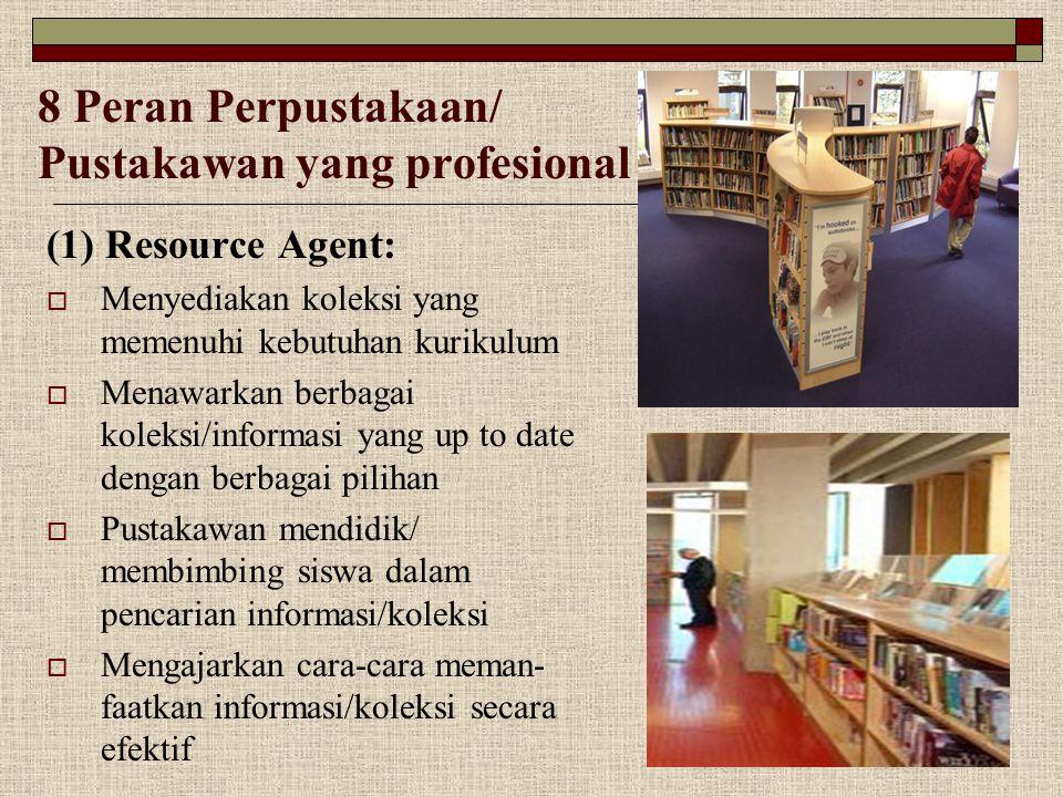 8 Peran Perpustakaan/ Pustakawan yang profesional