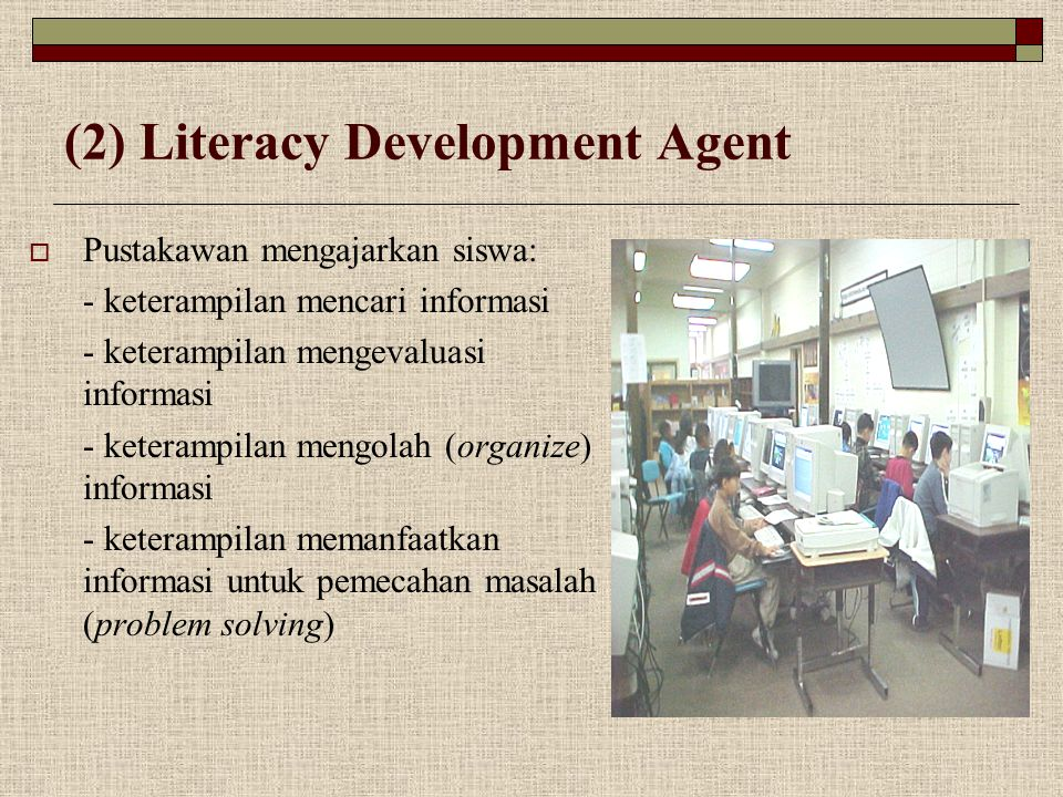 (2) Literacy Development Agent