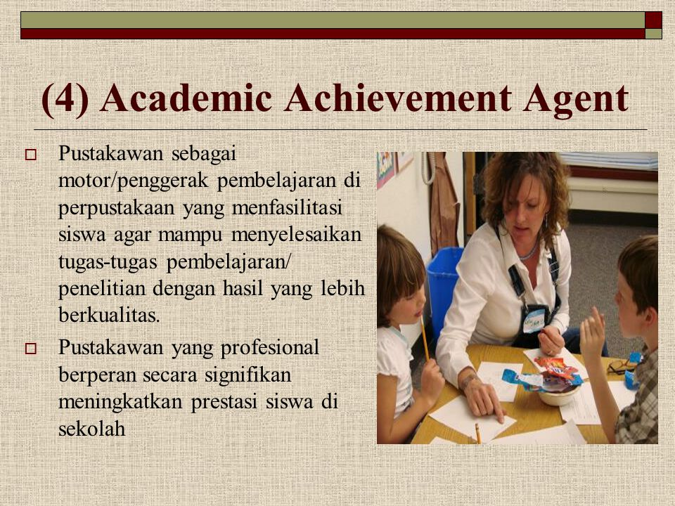 (4) Academic Achievement Agent