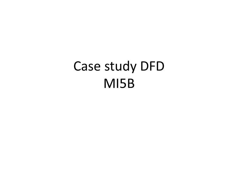 Case study DFD MI5B