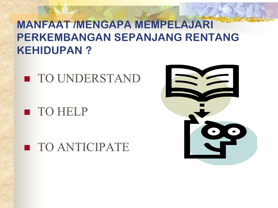 TO UNDERSTAND TO HELP TO ANTICIPATE