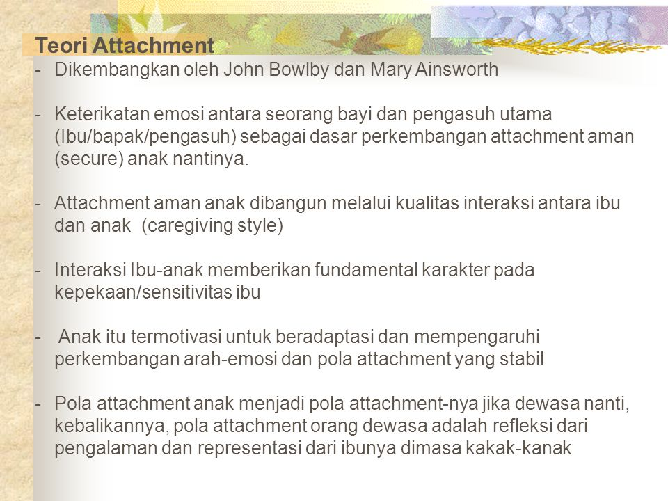 Teori Attachment Dikembangkan oleh John Bowlby dan Mary Ainsworth