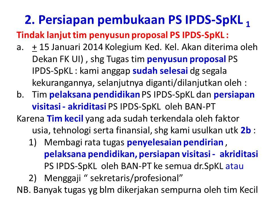 2. Persiapan pembukaan PS IPDS-SpKL 1