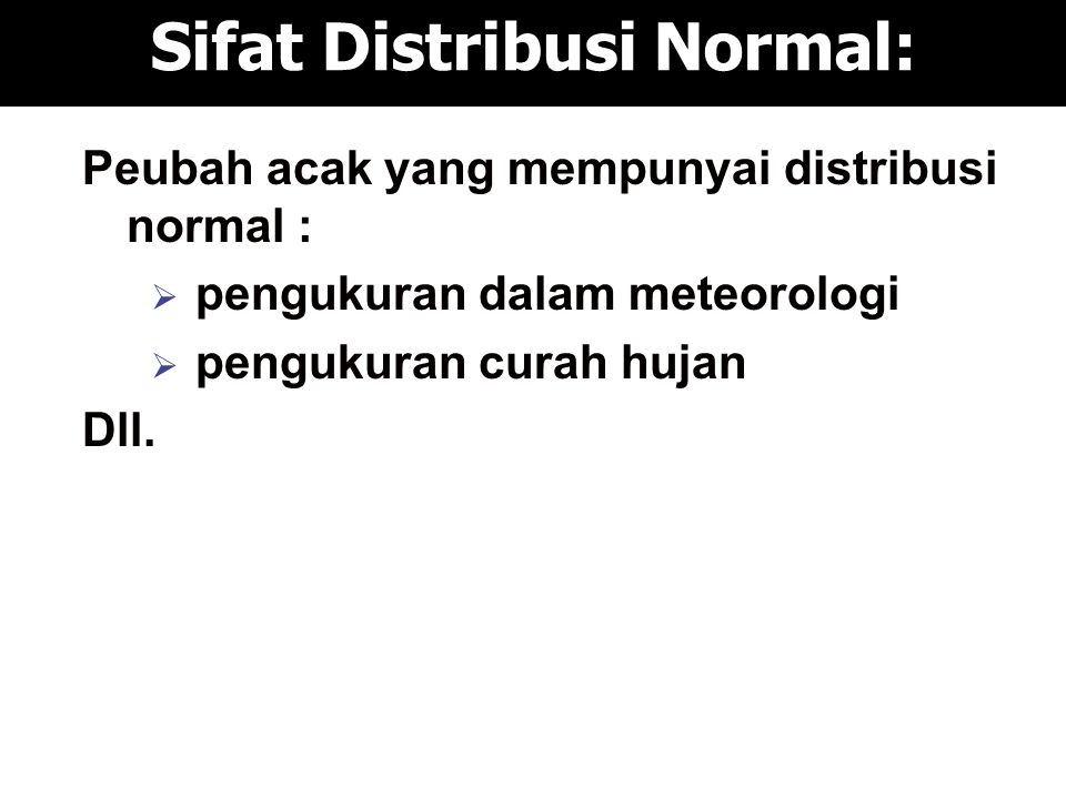 Sifat Distribusi Normal: