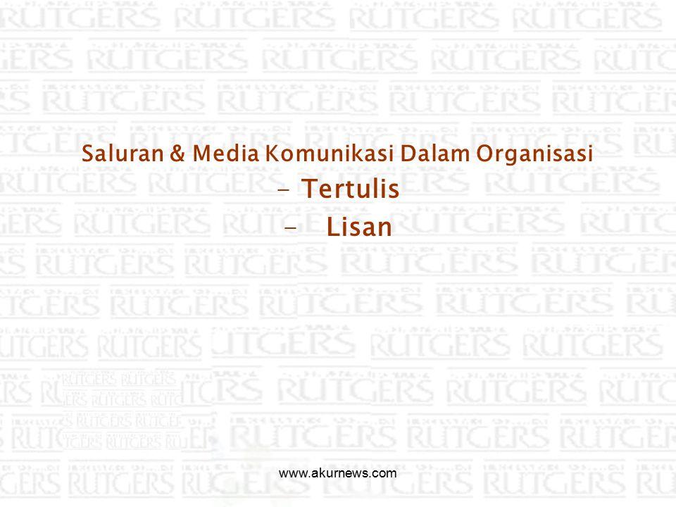 Saluran & Media Komunikasi Dalam Organisasi