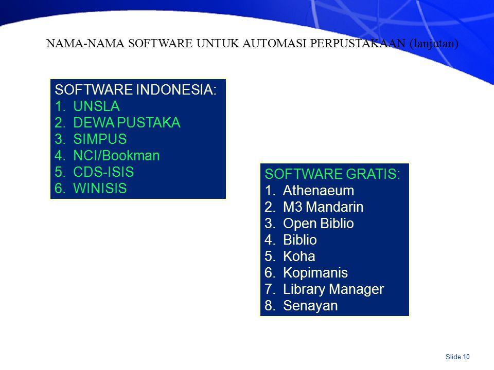 Apapun pilihannya, software harus: