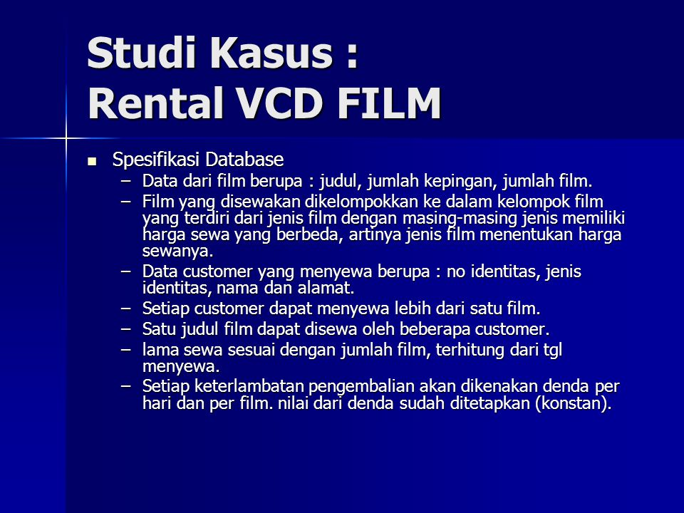 Studi Kasus : Rental VCD FILM