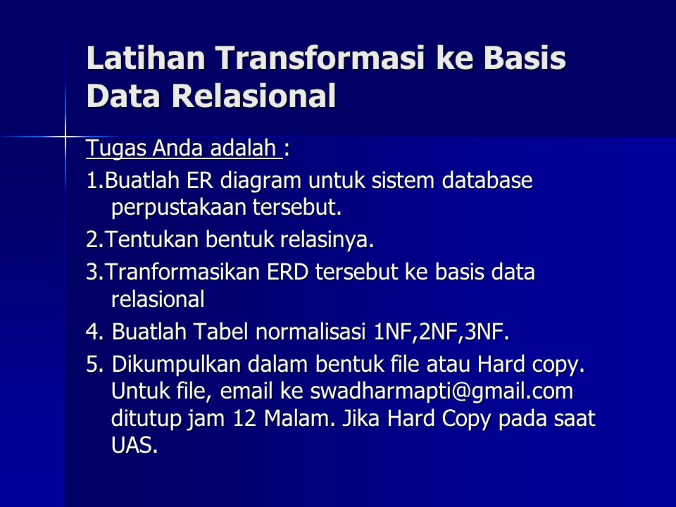 Latihan Transformasi ke Basis Data Relasional
