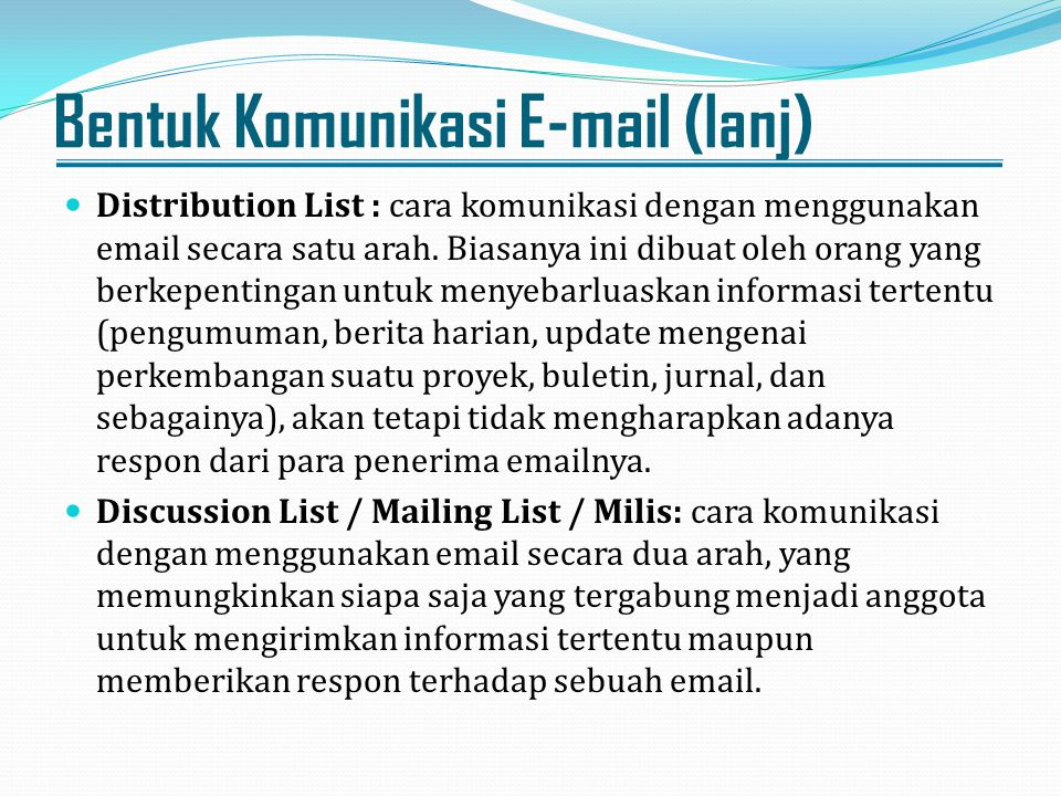Bentuk Komunikasi E-mail (lanj)