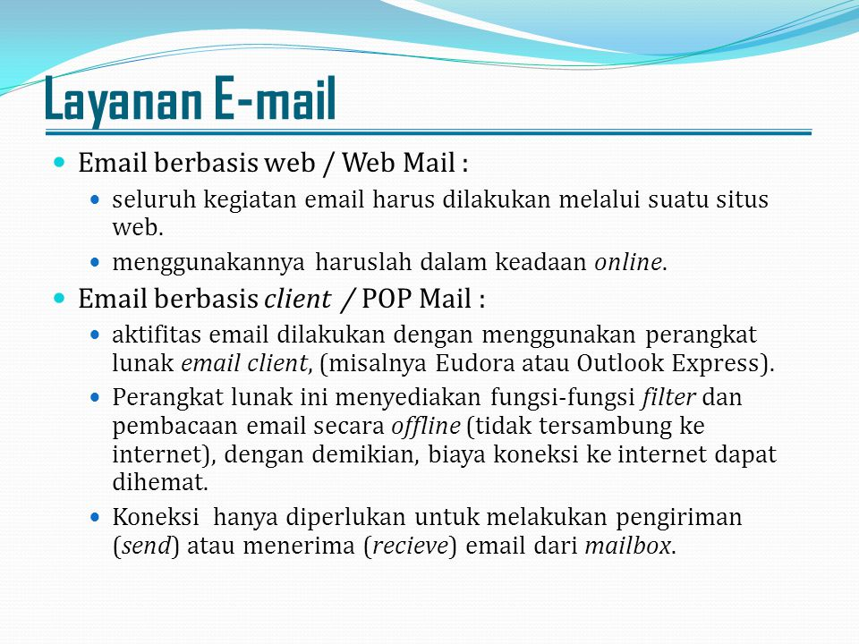 Layanan E-mail Email berbasis web / Web Mail :