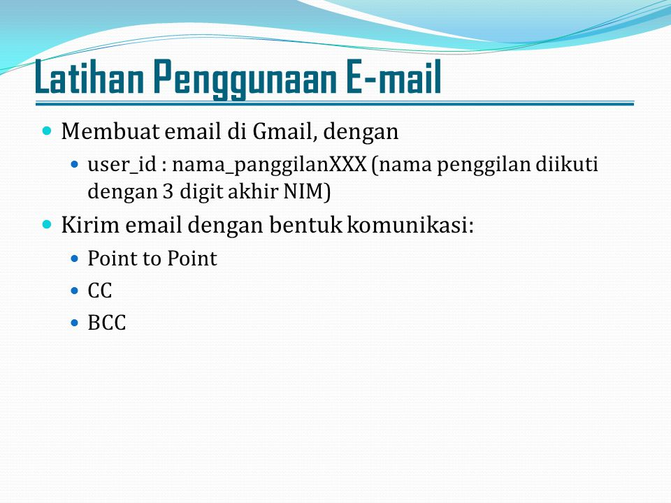 Latihan Penggunaan E-mail