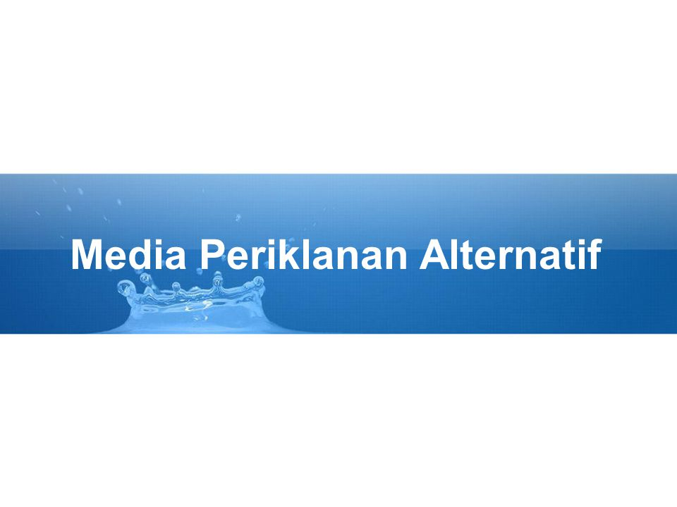 Media Periklanan Alternatif