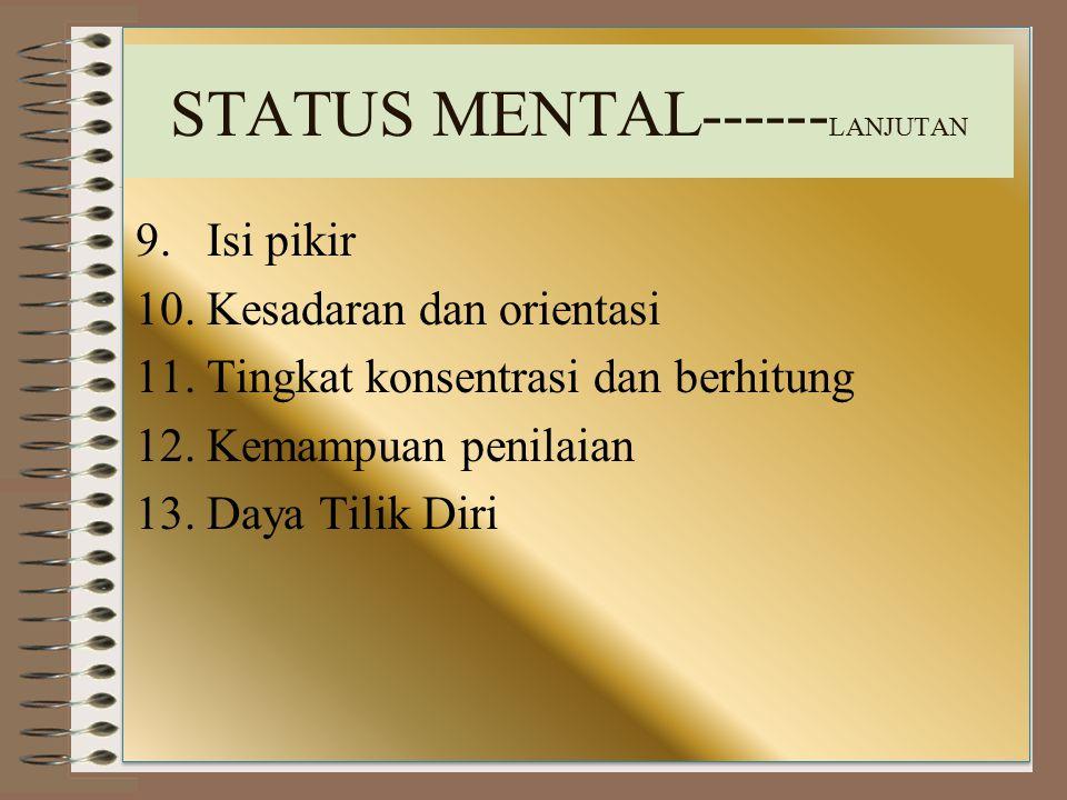 STATUS MENTAL------LANJUTAN