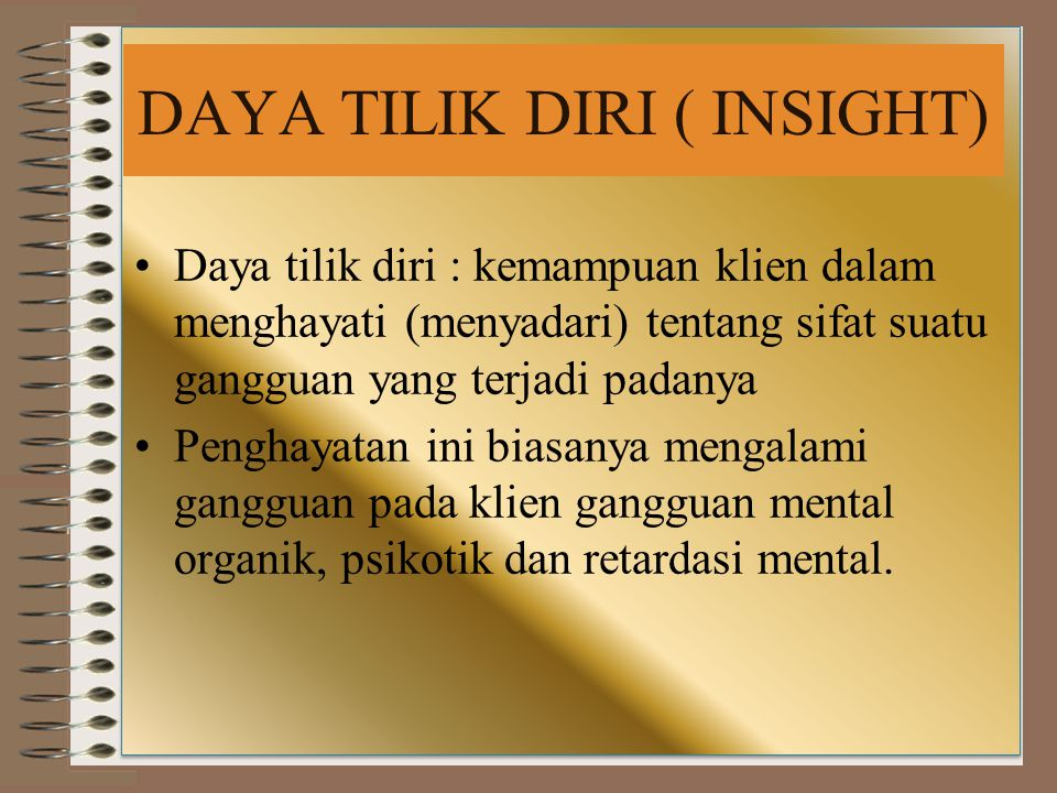 DAYA TILIK DIRI ( INSIGHT)