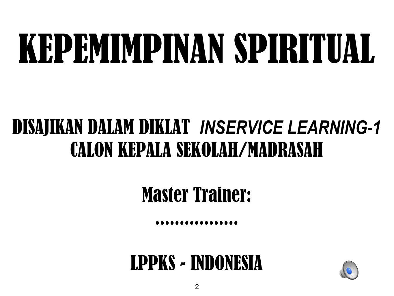 KEPEMIMPINAN SPIRITUAL