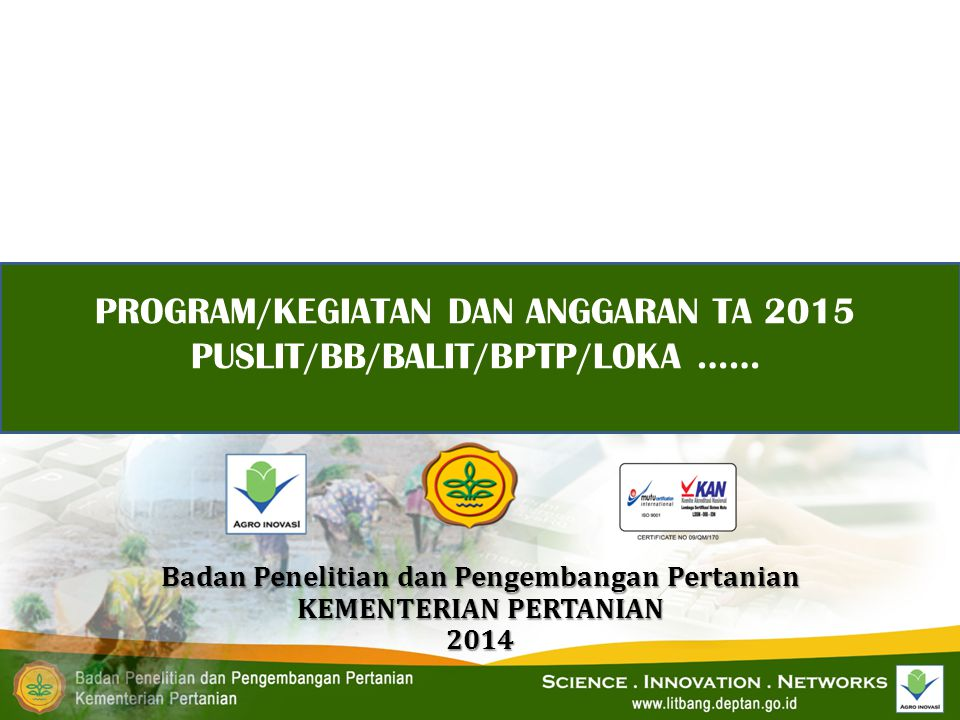 Badan Penelitian dan Pengembangan Pertanian KEMENTERIAN PERTANIAN 2014
